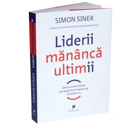Liderii mananca ultimii - Simon Sinek