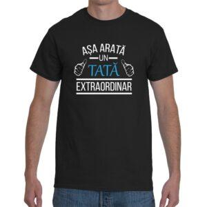 Tricou personalizat Asa arata un tata extraordinar