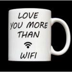 Cana Love you more than wifi e1603725603310